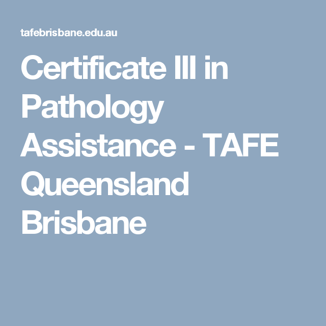 Certificate III In Pathology Assistance