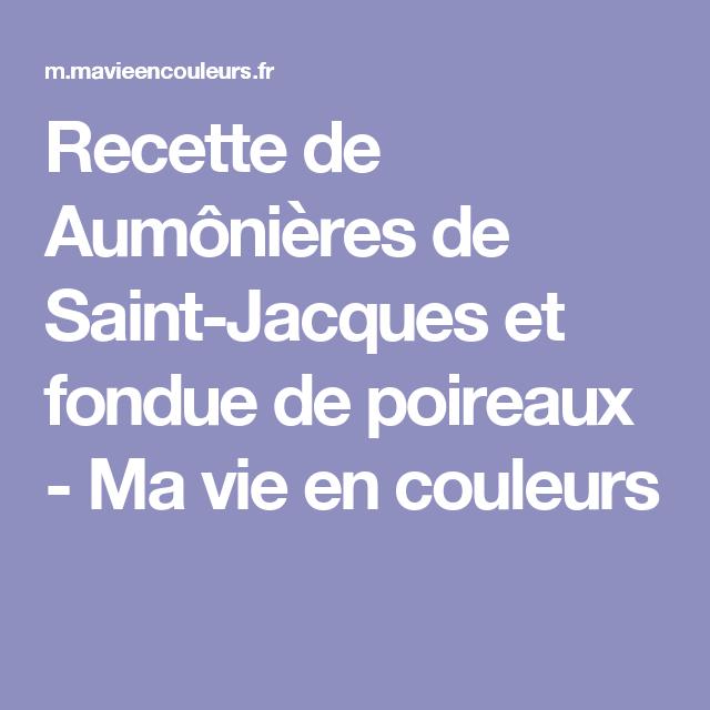 Recette de Aumônières de Saint-Jacques et fondue de poireaux - Ma vie en couleurs