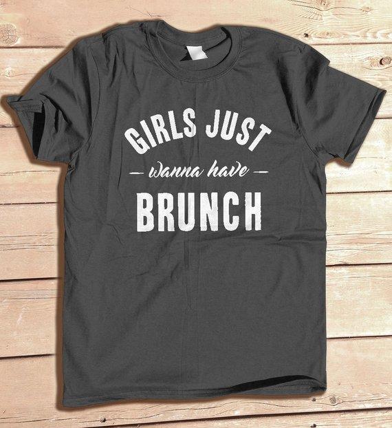 5896afd8323 Girls Just Wanna Have Brunch
