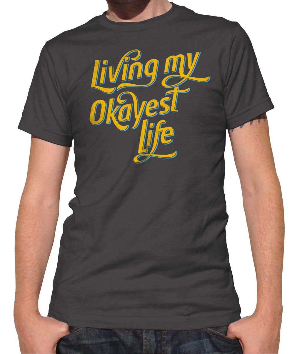 b02a567c5 Men's Living My Okayest Life T-Shirt | Shirts I Want | Drinking ...