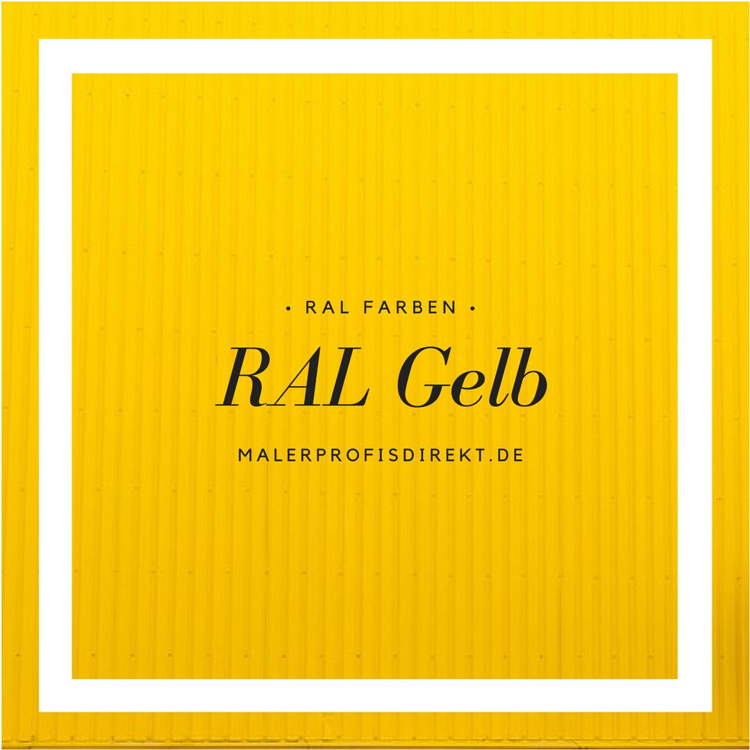 Pin Von Malerprofisdirekt Auf RAL Farben – RAL GELB