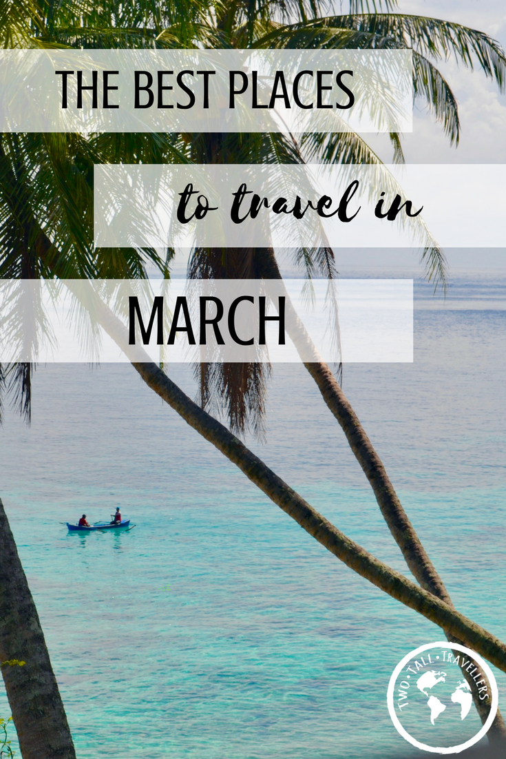 The Best Places To Travel in March 2018 | Photo credit