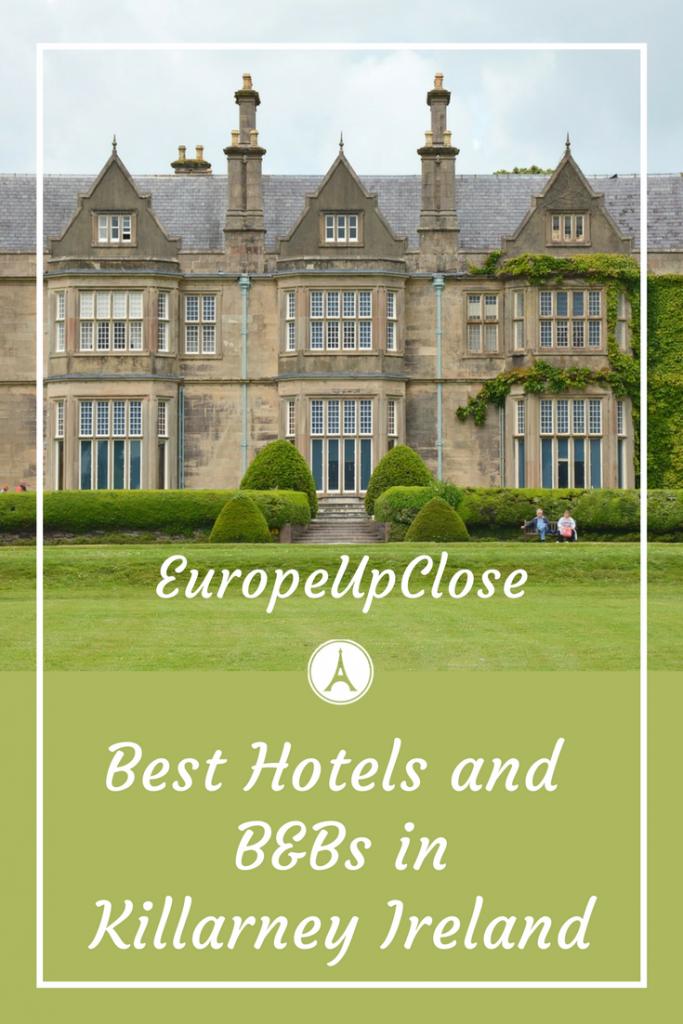 Where to Stay in Killarney, Ireland Europe travel tips