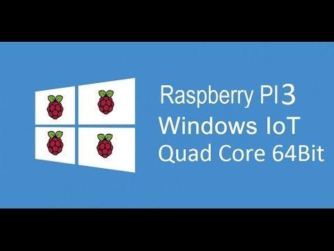 PI 3, Windows 10 IoT, 7