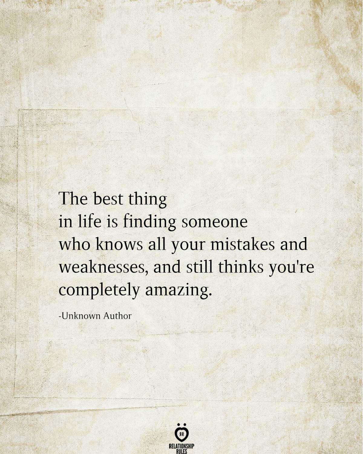 The Best Thing In Life Is Finding Someone Who Knows All Your