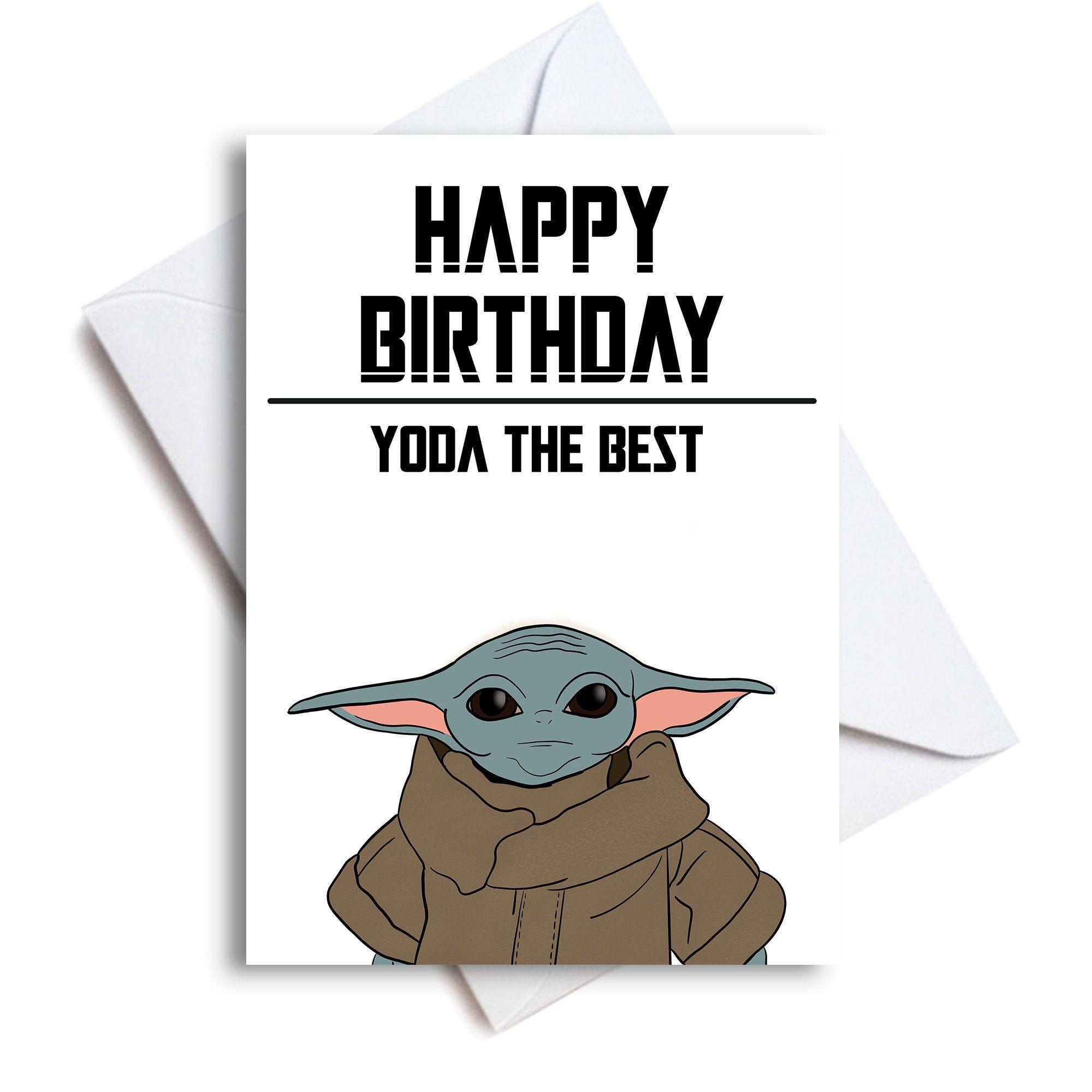 Baby Yoda Happy Birthday Card Yoda The Best Yoda Card Etsy Yoda Card Dad Birthday Card Yoda Happy Birthday