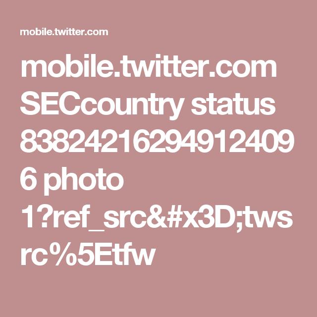 mobile.twitter.com SECcountry status 838242162949124096 photo 1?ref_src=twsrc%5Etfw