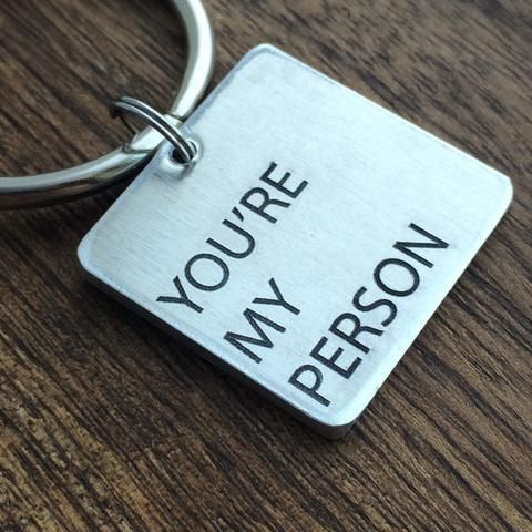 You\u0027re My Person Keychain Gift Ideas For Men Pinterest