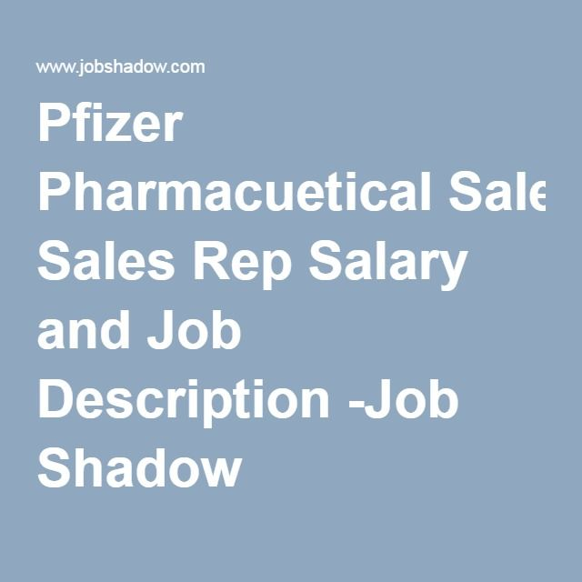 Pfizer Pharmacuetical Sales Rep Salary and Job Description -Job ...