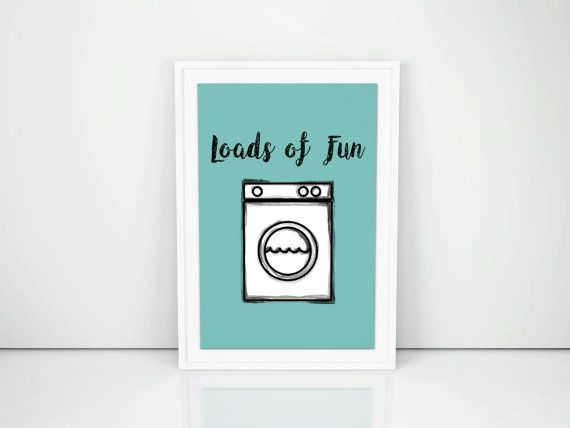 Loads Of Fun Laundry Room Printable Digital Artwork Laundry Art Loads Of Fun Instant Download Wall Art Modern Home Decor Funny Cute 8x10 With Images Laundry Room Decor Laundry Art Black