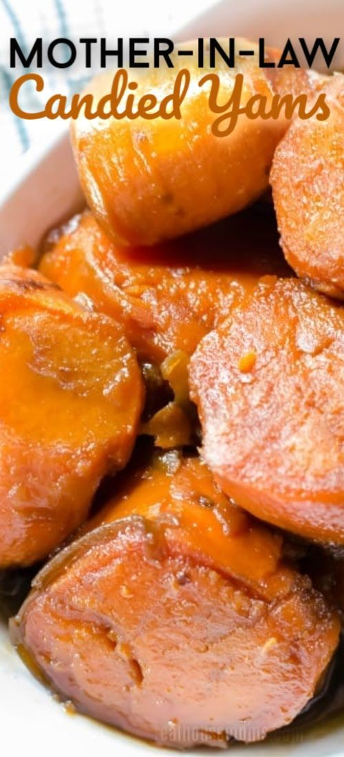 MOTHER-IN-LAW CANDIED YAMS!!! My family's holiday must make recipe!