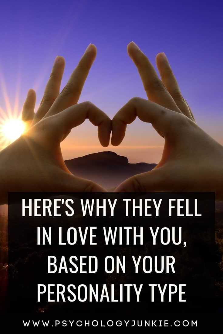 Here's Why They Fell in Love With You, Based on Yo