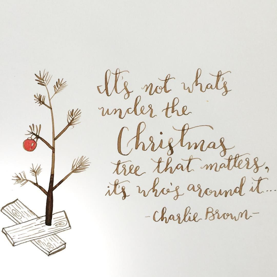 Charlie Brown Christmas Quotes It's not what's under the Christmas tree that matters. It's who's  Charlie Brown Christmas Quotes