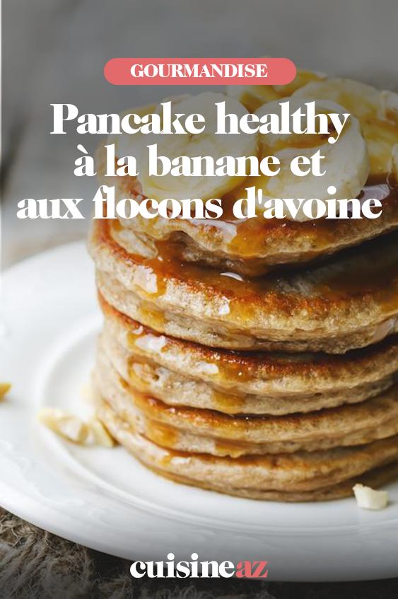 Pancake healthy à la banane et aux flocons d'avoine