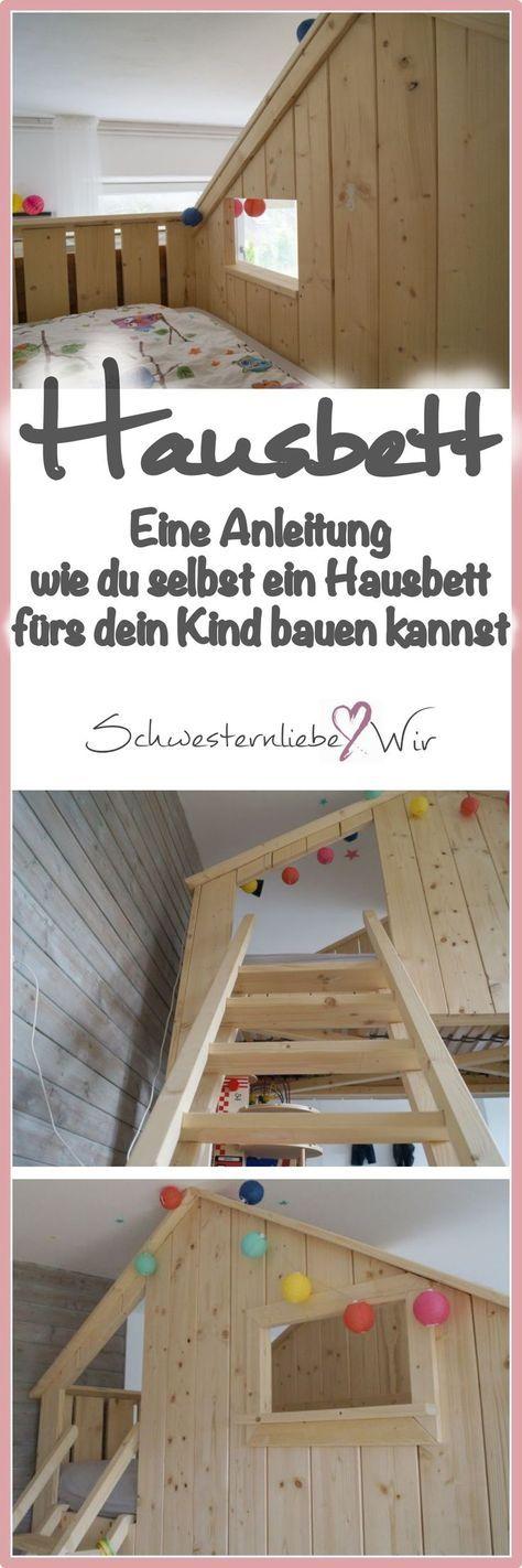 DIY // Ein Haus Hochbett bauen fürs Kinderzimmer Loft