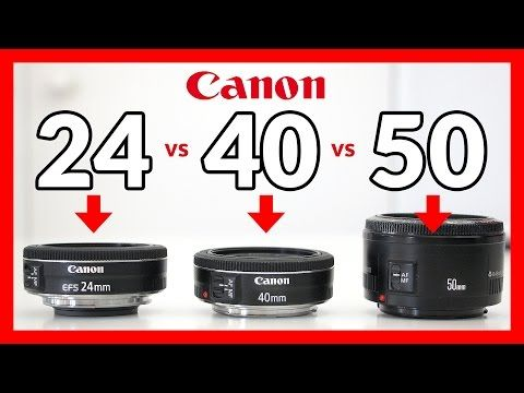 Canon 24mm Stm Pancake Vs 40mm Stm Pancake Vs 50mm 1 8 24mm Lens Photography Digital Photography Backdrops 24 Mm Lens Photography