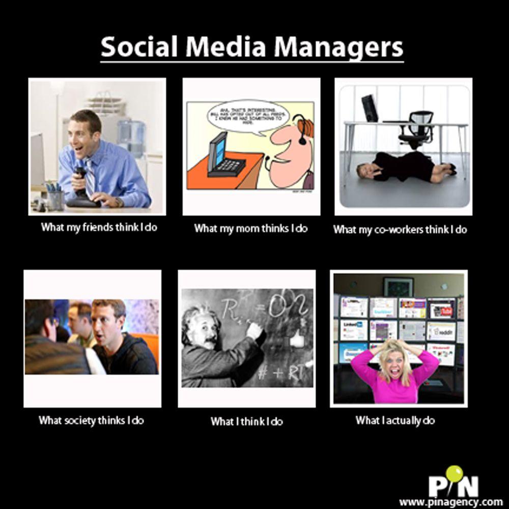 Here S A Fun Meme On Social Media Managers Socialmedia Lainternetmarketing Pinagencywebdesign Social Media Humor Social Media Manager Internet Marketing