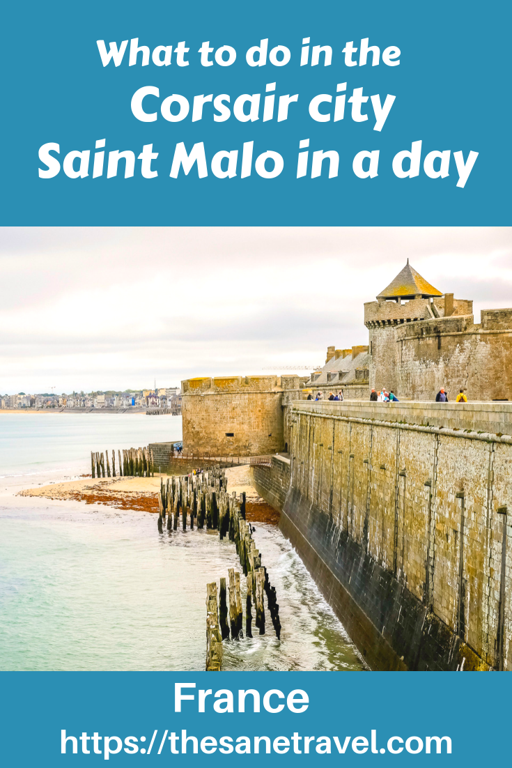 When Planning Your Visit To Western France Make Sure To Include Saint Malo In Your Trip Europe Trip Itinerary Europe Destinations Europe Travel Destinations