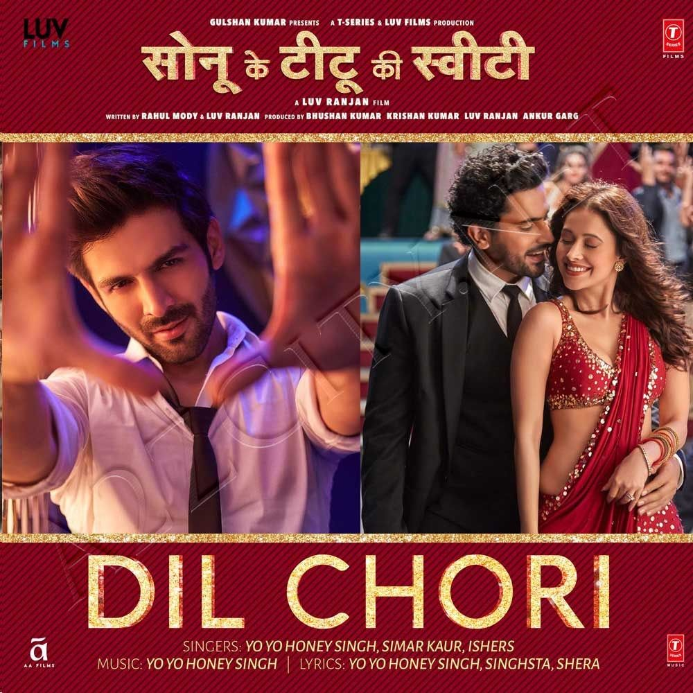 Dil Chori From Sonu Ke Titu Ki Sweety Itunes M4a Mp3 Song Download Mp3 Song Latest Video Songs