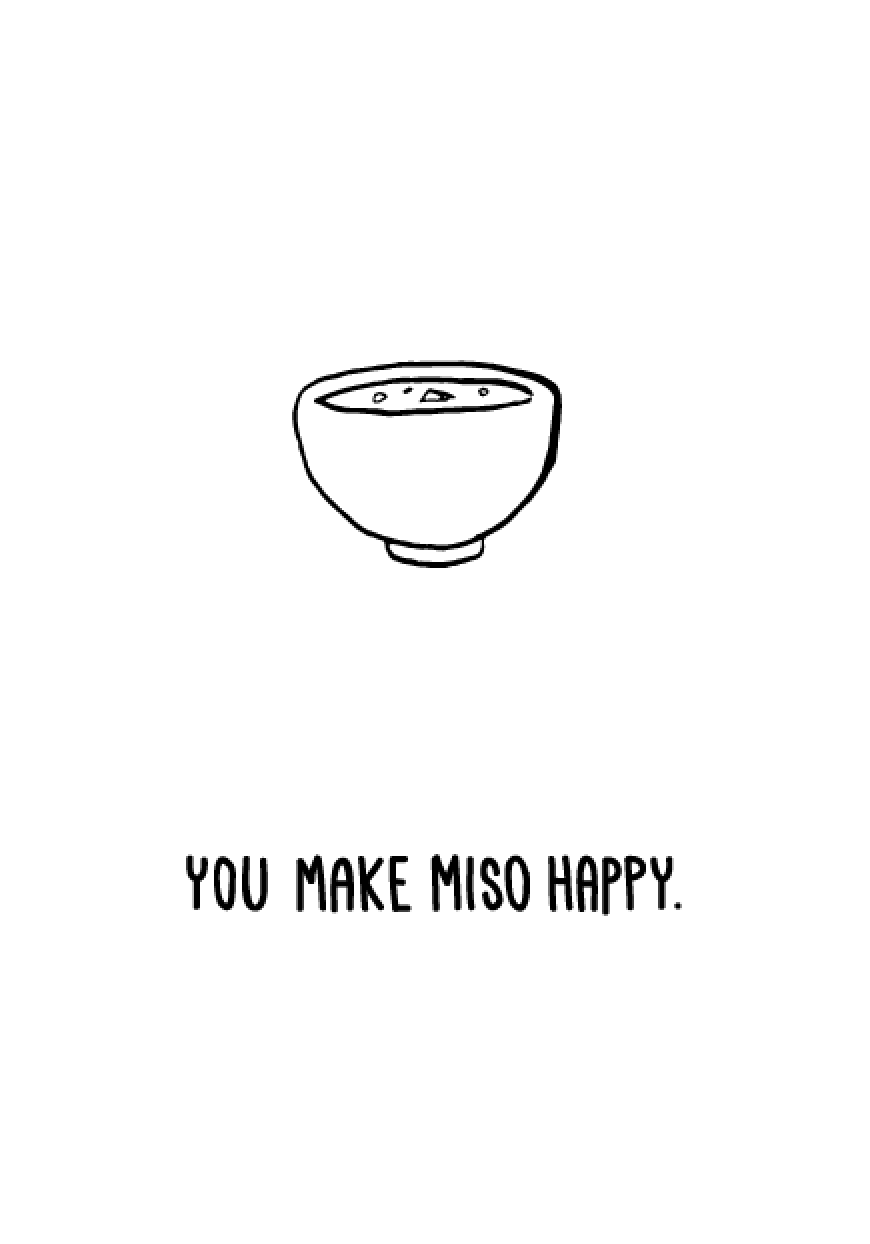 Furrylittlepeach Japanese Greeting Cards Happy Food Make Miso You Byjapanese Food Greeting Cards Instagram Quotes Captions Japanese Quotes Food Jokes