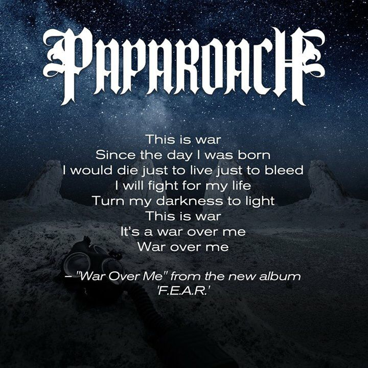 War Over Me Papa Roach Song Quotes Music Quotes Band Quotes