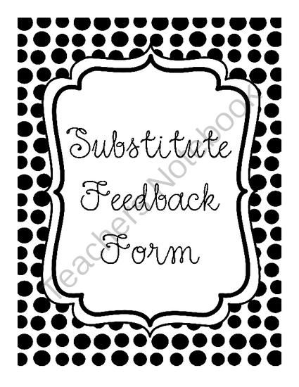 Thanksgiving Break Giveaway! - Substitute Feedback Form FREE - free feedback form