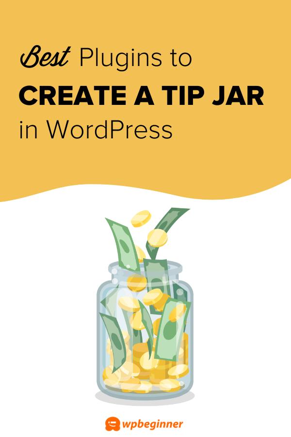 7 Best Tip Jar Plugins For Wordpress Easy Powerful Wordpress Tutorials Tip Jars Plugins