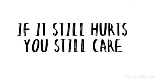 && if you still care, then you still can make a change!