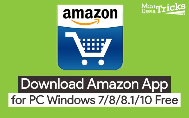 Download Amazon App for PC Windows 7/8/8.1/10 Free