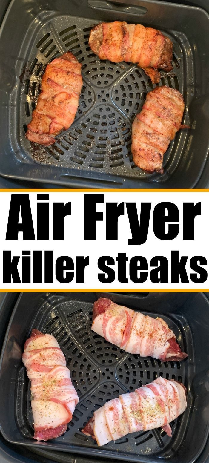 Air Fryer Steak Air fryer steak wrapped with bacon is the bomb!!