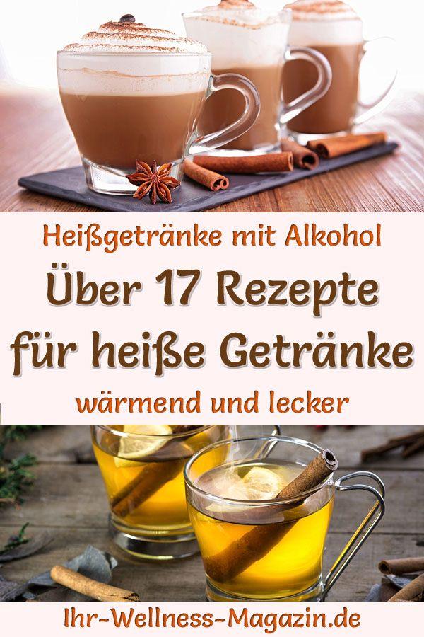 Heiße Getränke mit Alkohol - Rezepte für Heißgetränke ...