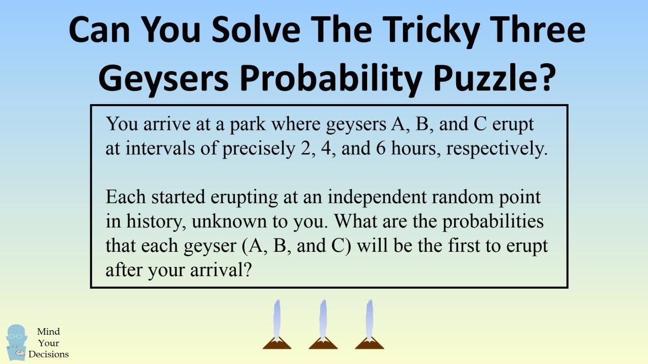Can You Solve The Three Erupting Geysers Riddle? Solving
