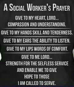 Social Workers Prayer Social Work Quotes Social Work Practice Social Work Humor