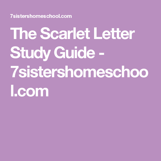 the scarlet letter study guide 7sistershomeschoolcom