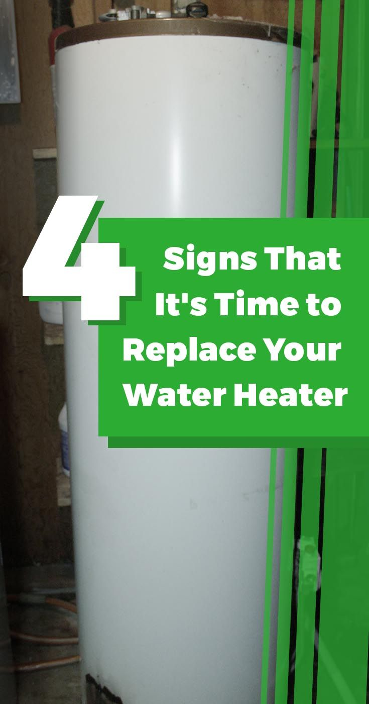 Signs Indicating That It S Time To Replace Your Water Heater