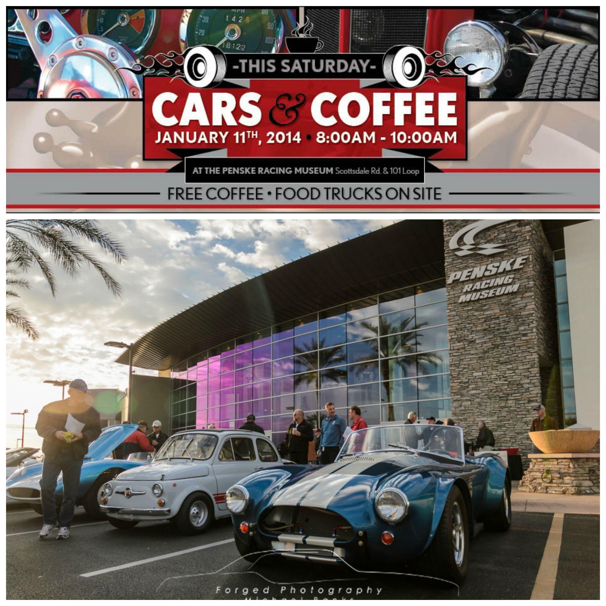 #CarsAndCoffee This Weekend 1-11-14 @penskemuseum! Join Us