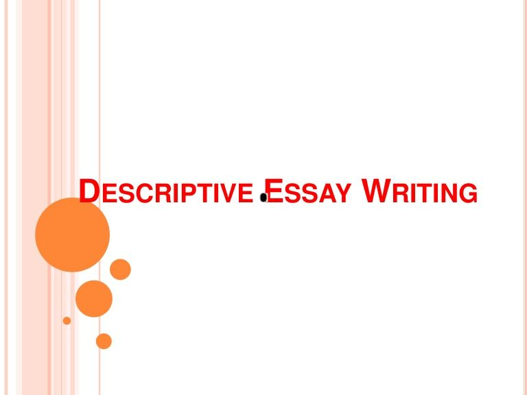 descriptive essay writing by yara via slideshare ela descriptive essay writing by yara via slideshare
