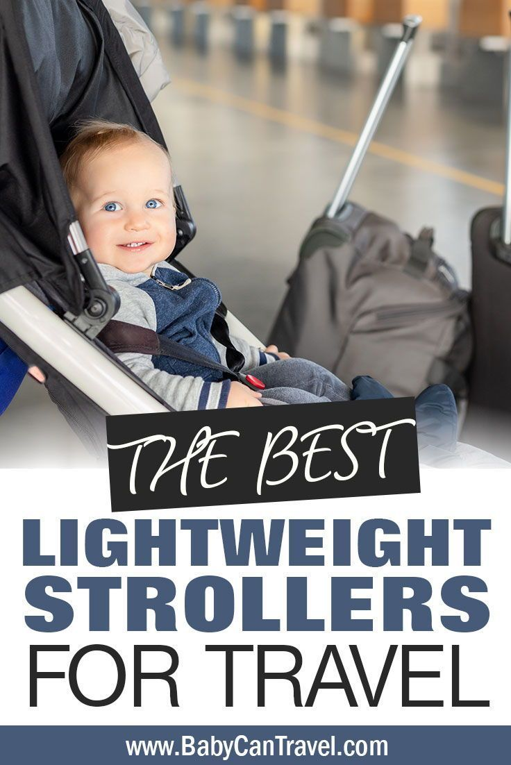 Best Travel Strollers for 2020 in 2020 Toddler travel