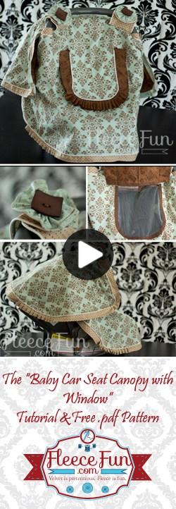 Free Baby Car Seat Canopy Pattern with Window ♥ Fleece Fun