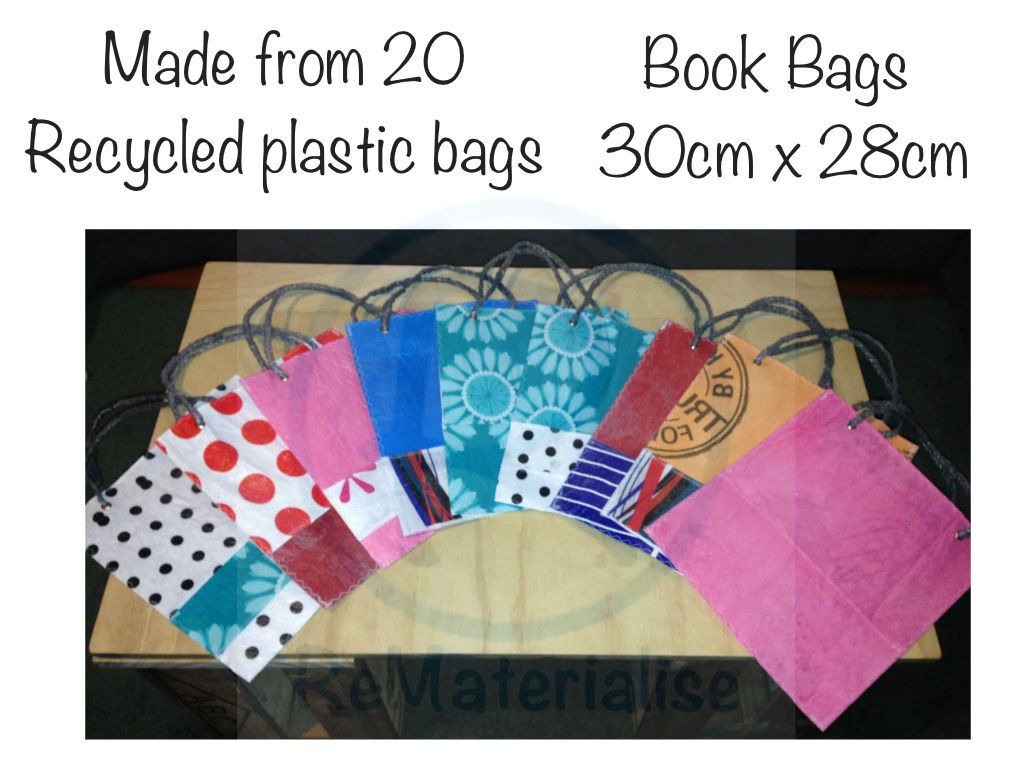 Book bags made out of 20 recycled plastic bags. Keep your books ...