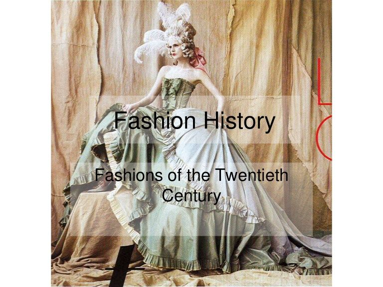 The history of fashion from 1900-2000