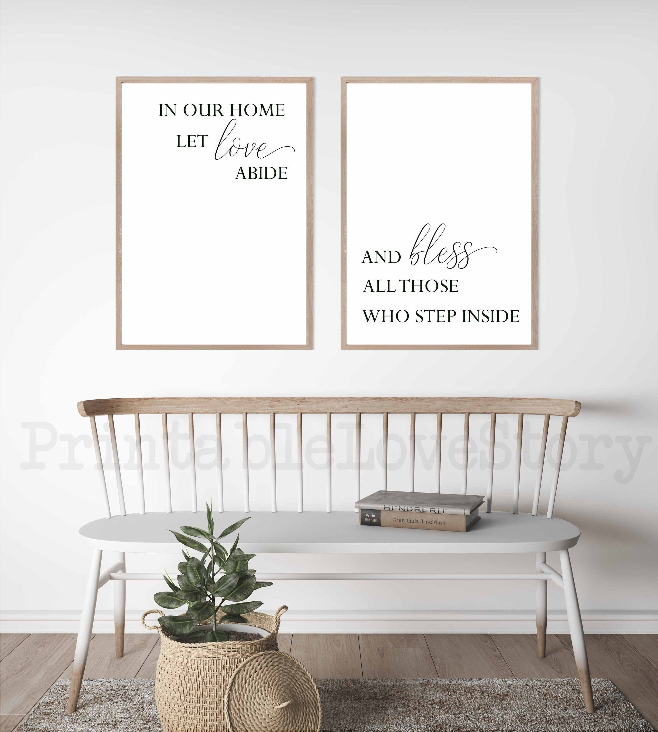 Set Of 2 Prints In Our Home Let Love Abide Sign Entry Sign