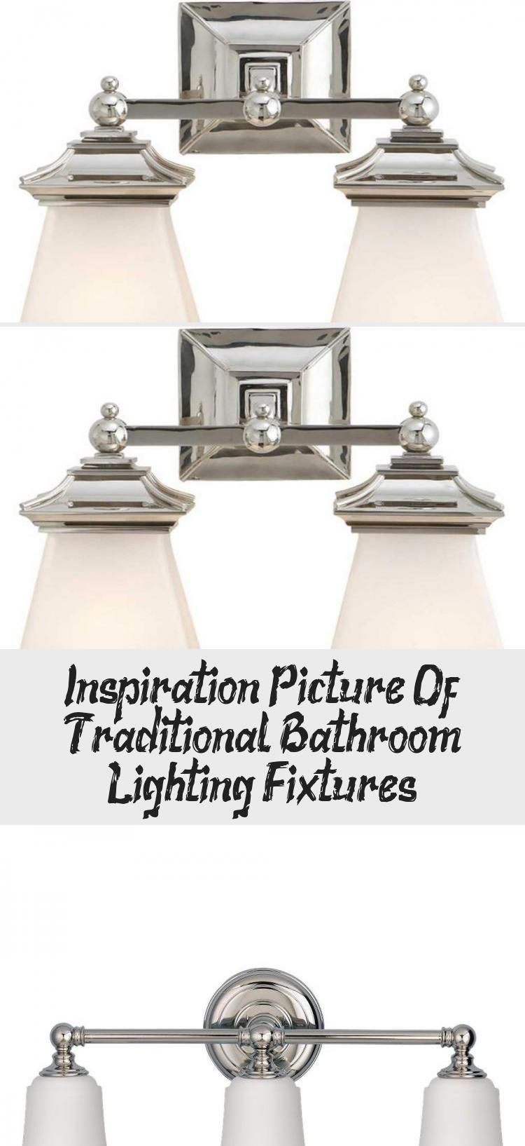 Photo of Inspirational image of traditional bathroom lighting fixtures – decoration