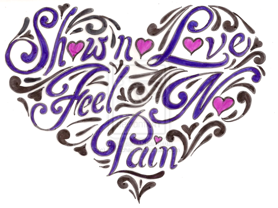 Show No Love Feel No Pain Heart Tattoo 1 By ~Metacharis On DeviantART