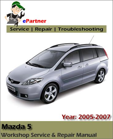 download mazda 5 premacy sport service repair manual 2005 2007 rh pinterest dk MPV 2004 vs MPV 2005 2005 Mazda Minivan