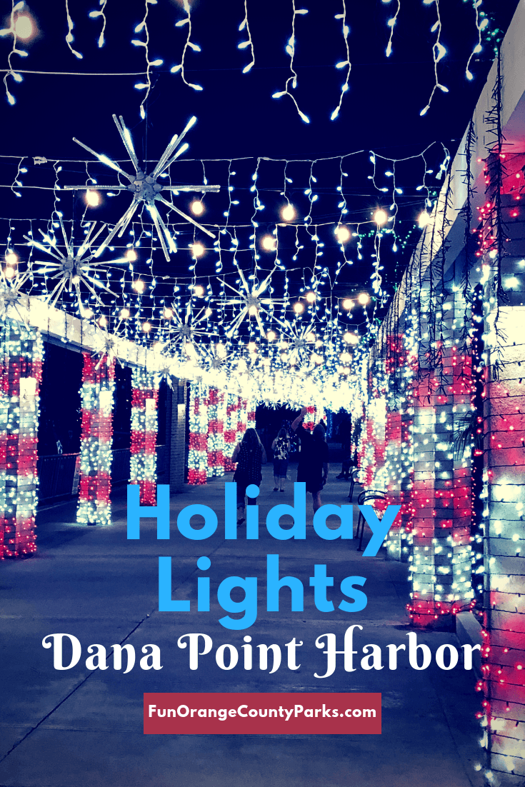 Holiday Lights At Dana Point Harbor 2019 Fun Orange County Parks Dana Point Holiday Lights Best Christmas Lights