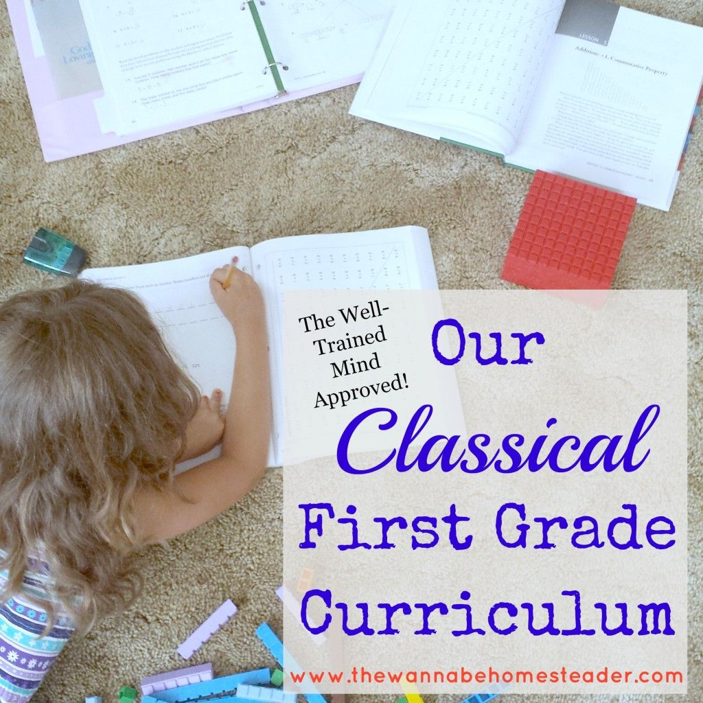 A Classical First Grade Curriculum with book links and schedule!