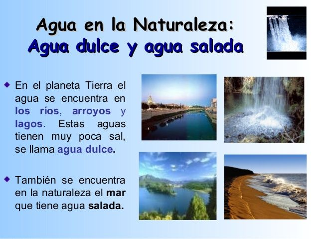 Agua En La Naturaleza:Agua En La Naturaleza: Agua Dulce Y