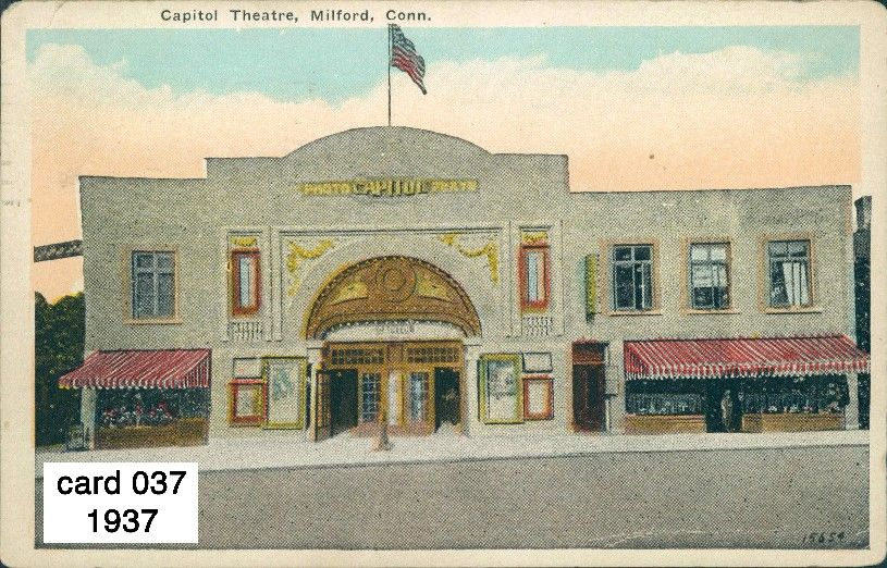 Capital theater downtown milford center 1937 milford