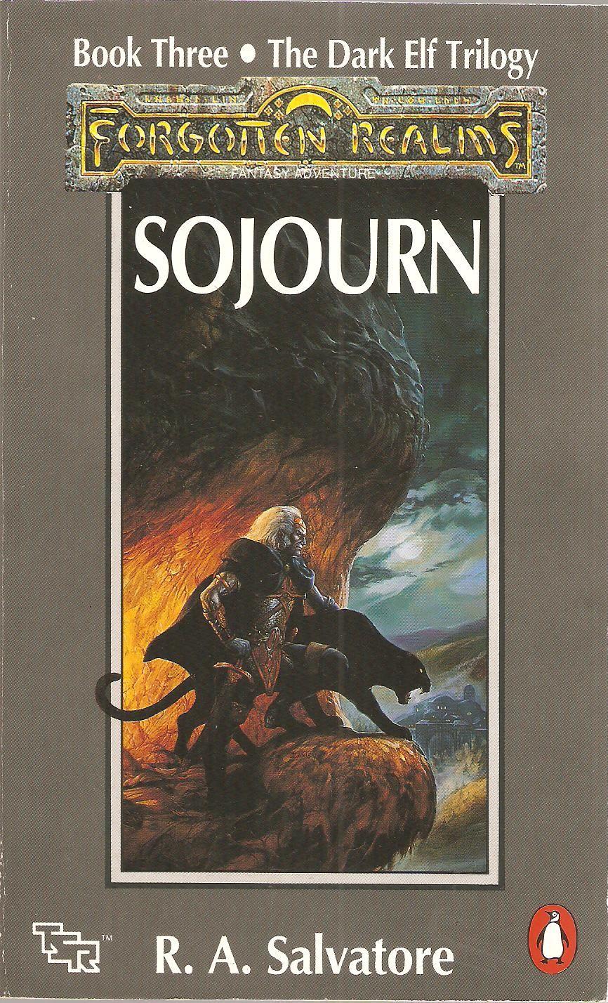 Sojourn by R  A  Salvatore  The Dark Elf Trilogy Book Three